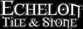 Echelon Tiles & Stone